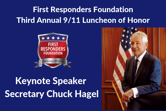 Secretary Chuck Hagel will be the keynote speaker at the 9/11 Luncheon of Honor